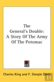 The General'S Double: A Story Of The Arm