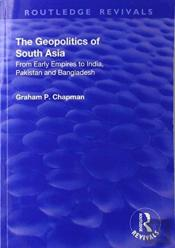 The Geopolitics Of South Asia