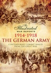 The German Army 1914 - 1918