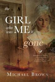 The Girl Who Was Me Is Gone