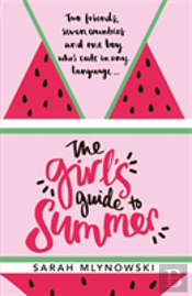 The Girl'S Guide To Summer