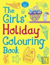 The Girls' Holiday Colouring Book