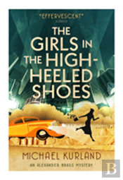 The Girls In The High-Heeled Shoes