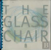 The Glass Chair