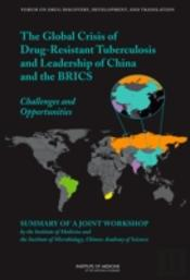 The Global Crisis Of Drug-Resistant Tuberculosis And Leadership Of China And The Brics