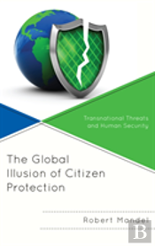 The Global Illusion Of Citizen Protection