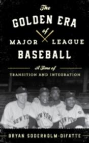 The Golden Era Of Major League Baseball