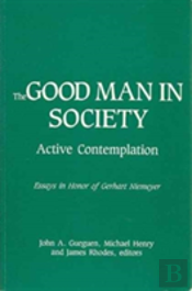 The Good Man In Society