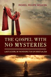 The Gospel With No Mysteries