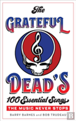 Bertrand.pt - The Grateful Dead'S 100 Essential Songs