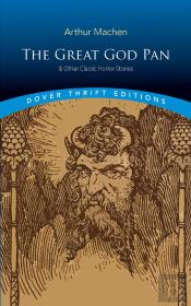 The Great God Pan & Other Classic Horror Stories