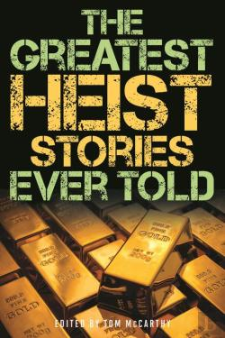 Bertrand.pt - The Greatest Heist Stories Ever Told