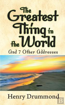Bertrand.pt - The Greatest Thing In The World And Other Addresses