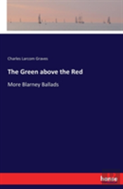 The Green Above The Red