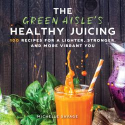 Bertrand.pt - The Green Aisle'S Healthy Juicing