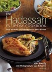 The Hadassah Everyday Cookbook