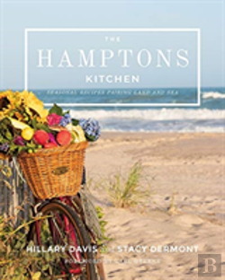 Bertrand.pt - The Hamptons Kitchen - 100 Recipes Pairing Land And Sea