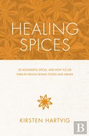 The Healing Spices Cookbook