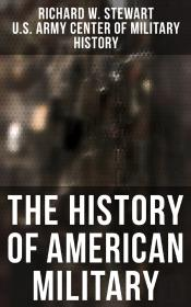 The History Of American Military