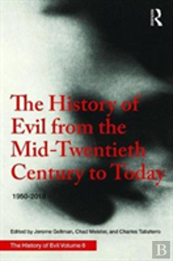 Bertrand.pt - The History Of Evil From The Mid-Twentieth Century To Today: 1950-2015