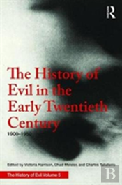 The History Of Evil In The Early Twentieth Century: 1900-1950