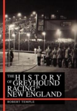 Bertrand.pt - The History Of Greyhound Racing In New England