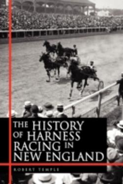 Bertrand.pt - The History Of Harness Racing In New Eng
