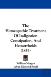 The Homeopathic Treatment Of Indigestion