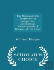 The Homoeopathic Treatment Of Indigestio