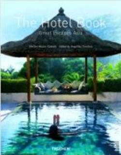 Bertrand.pt - The Hotel Book - Great Escapes Asia