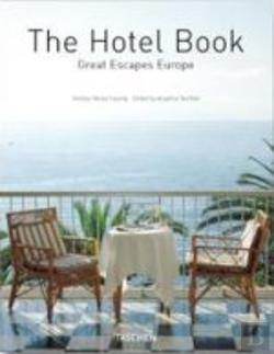 Bertrand.pt - The Hotel Book - Great Escapes Europe