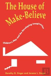 The House Of Make Believe