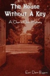 The House Without A Key (A Charlie Chan Mystery)