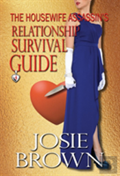 The Housewife Assassin'S Relationship Survival Guide
