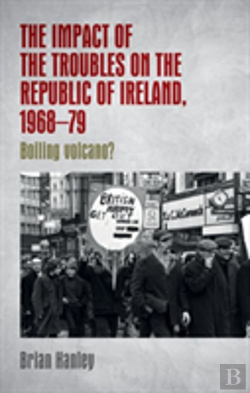 Bertrand.pt - The Impact Of The Troubles On The Republic Of Ireland, 1968-79