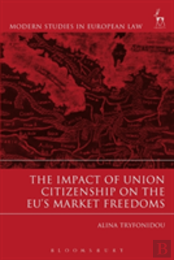 Bertrand.pt - The Impact Of Union Citizenship On The Eu'S Market Freedoms