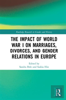 The Impact Of World War I On Marriages, Divorces, And Gender Relations In Europe