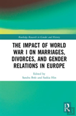 Bertrand.pt - The Impact Of World War I On Marriages, Divorces, And Gender Relations In Europe