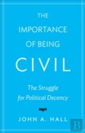 The Importance Of Being Civil