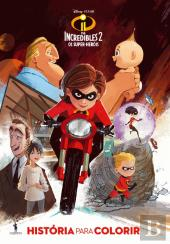The Incredibles 2 - Os Super-Heróis
