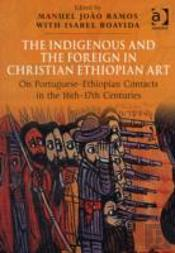 The Indigenous And The Foreign In Christian Ethiopian Art