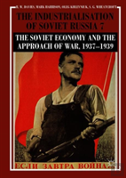 Bertrand.pt - The Industrialisation Of Soviet Russia 7: The Soviet Economy And The Approach Of War, 1937-1939
