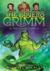 The Inside Story (The Sisters Grimm #8): 10th Anniversary Edition