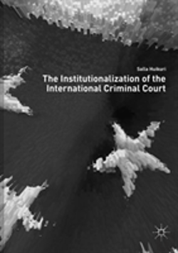 Bertrand.pt - The Institutionalization Of The International Criminal Court