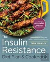 The Insulin Resistance Diet Plan & Cookbook