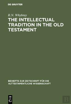 Bertrand.pt - The Intellectual Tradition In The Old Testament