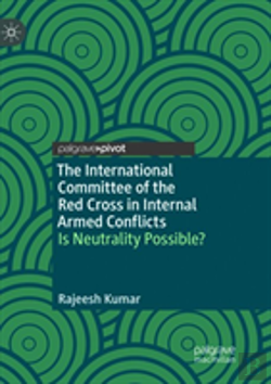 Bertrand.pt - The International Committee Of The Red Cross In Internal Armed Conflicts