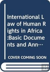 The International Law Of Human Rights In Africa