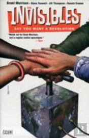 The Invisibles: Say You Want A Revolution