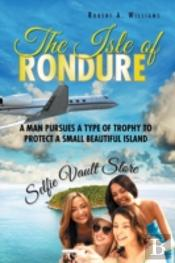 The Isle Of Rondure: A Man Pursues A Typ